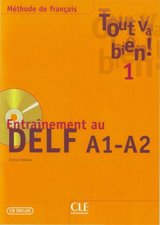 Tout va bien!_entrainement_au_delf_a1_a2