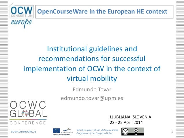 Guidelines and recommendations for successful Implementation of OCW in mobility programs