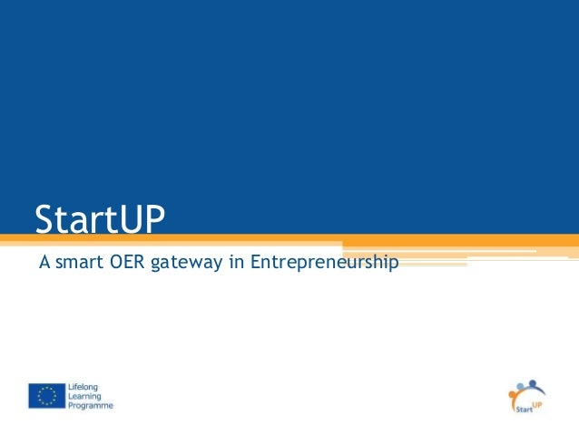 StartUP A smart OER gateway in Entrepreneurship