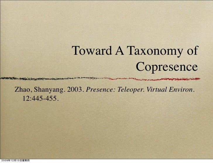 Toward A Taxonomy Of Copresence