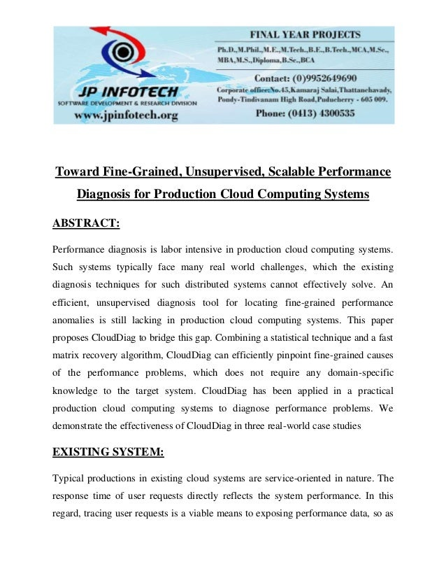 Toward fine grained, unsupervised, scalable performance diagnosis for production cloud computing systems