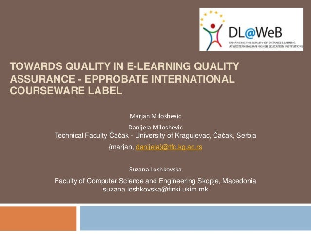 Towards quality in e learning quality assurance - epprobate international courseware label-24-09-2012