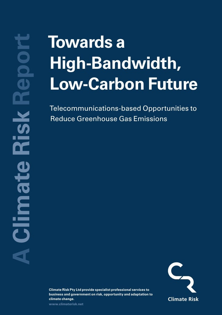 Towards a A Climate Risk Report                                      High-Bandwidth,                                      ...