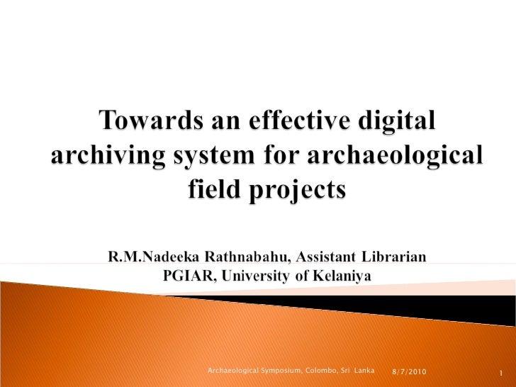 8/7/2010  Archaeological Symposium, Colombo, Sri  Lanka