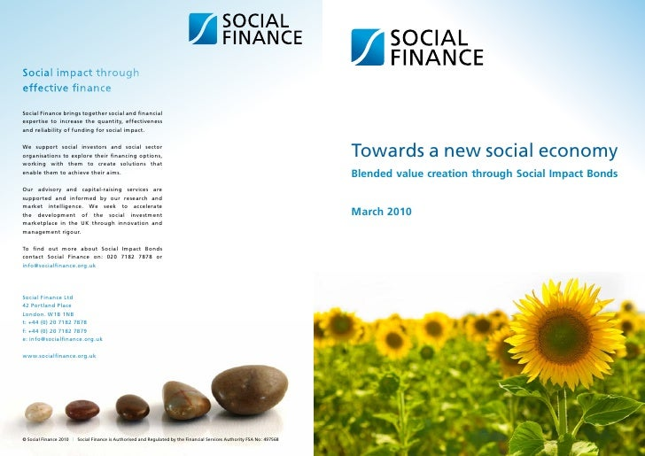 Social impact througheffective financeSocial Finance brings together social and financialexpertise to increase the quantit...