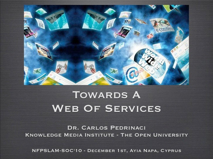 Towards a Web of Services