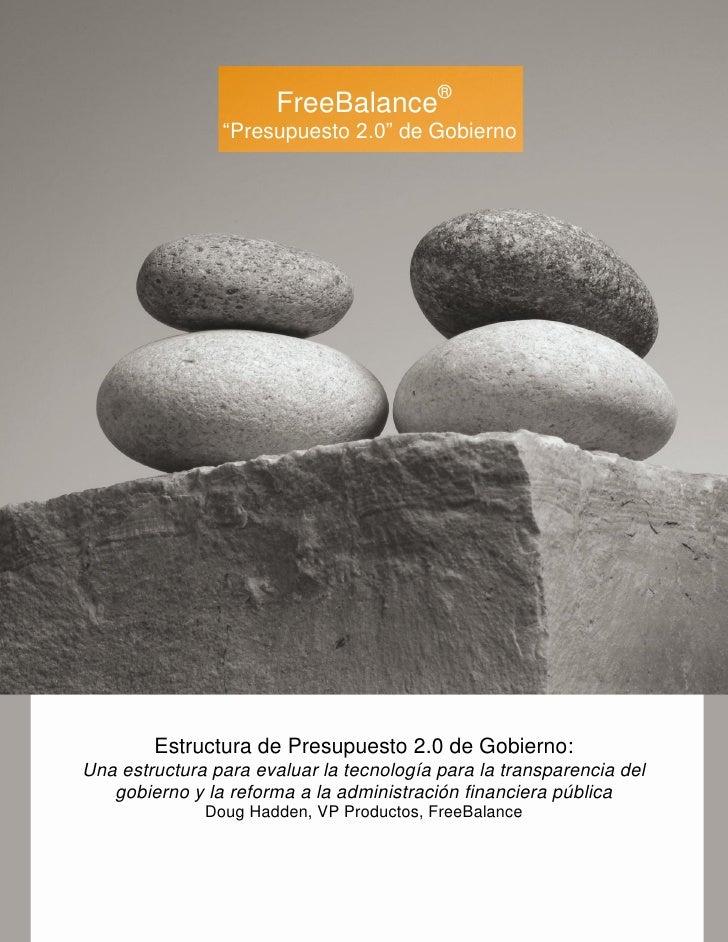 """FreeBalance®                """"Presupuesto 2.0"""" de Gobierno        Estructura de Presupuesto 2.0 de Gobierno:Una estructura ..."""
