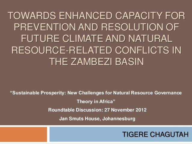 Towards enhanced capacity for prevention and resolution of future climate and natural resource-related conflicts in the Zambezi Basin