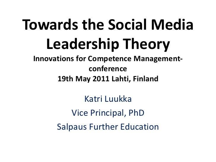 Towards the social media leadership theory