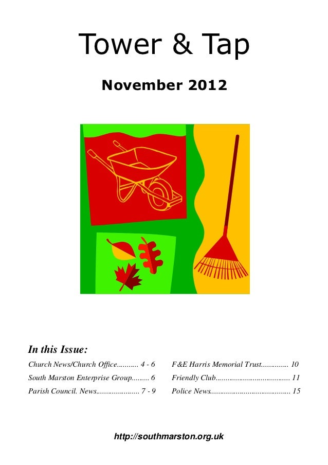 Tower & Tap                           November 2012In this Issue:Church News/Church Office........... 4 - 6         F&E Ha...