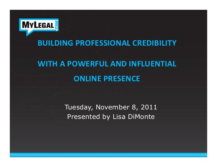 BUILDING PROFESSIONAL CREDIBILITY                      WITH A POWERFUL AND INFLUENTIAL              ON...