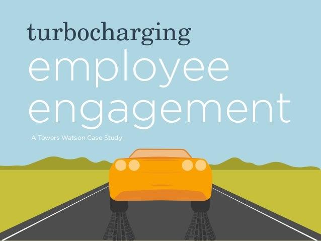 Turbocharging Employee Engagement