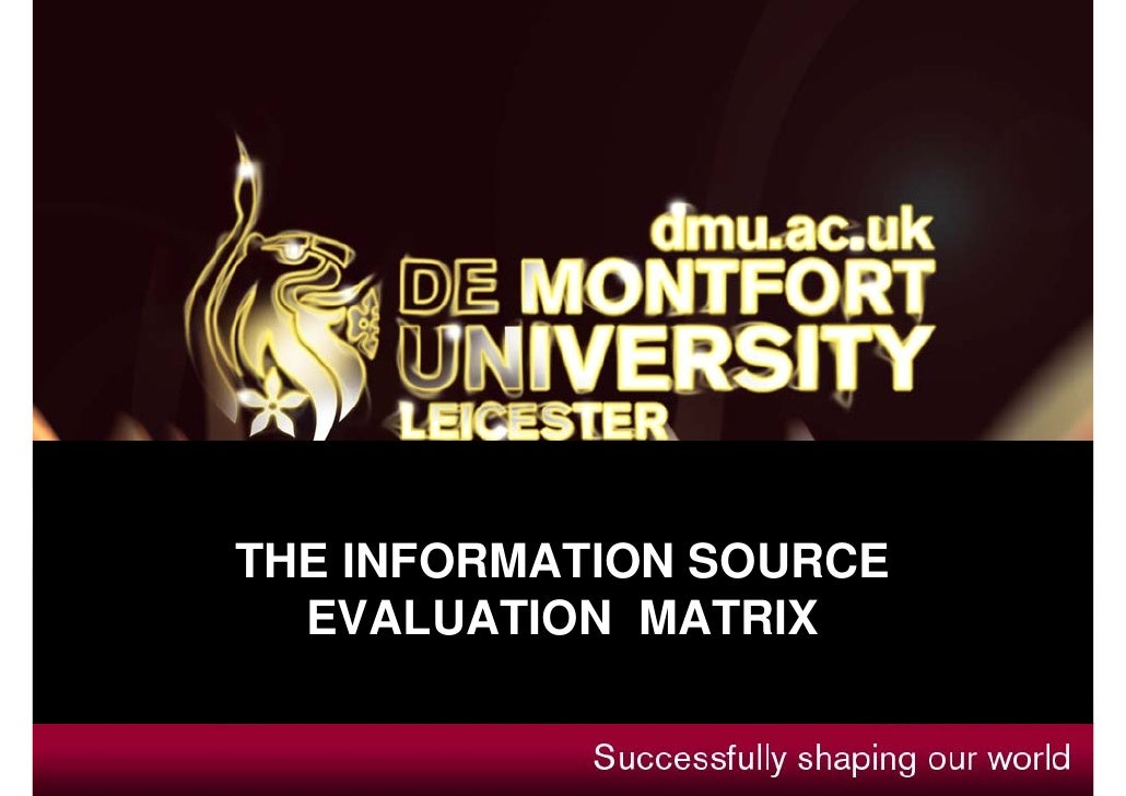 THE INFORMATION SOURCE  EVALUATION MATRIX
