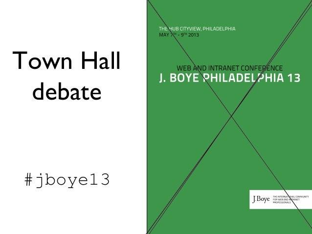 Town hall debate from J. Boye Philadelphia 13