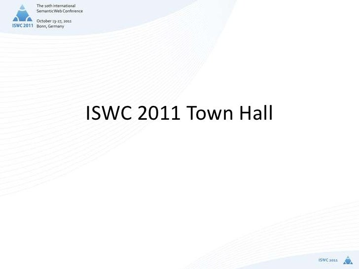 Town hall meeting at ISWC2011