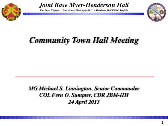 Joint Base Myer-Henderson HallFort Myer, Virginia  Fort McNair, Washington D.C.  Henderson Hall USMC, VirginiaMG Michael...