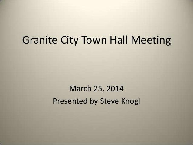 Town Hall Meeting in Granite City 2014