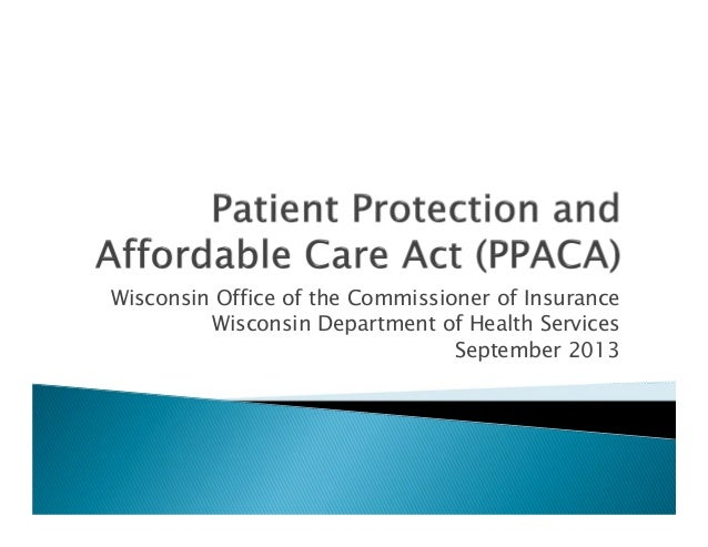 De Pere Area Chamber Affordable Care Act Presentation, JP Wieski, Wisconsin OCI