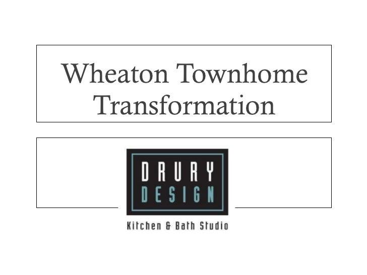 Wheaton Townhome Transformation