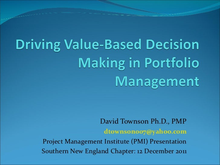 David Townson Ph.D., PMP [email_address] Project Management Institute (PMI) Presentation Southern New England Chapter: 12 ...