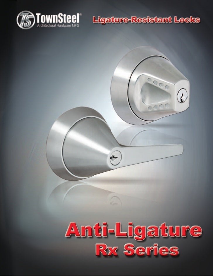 TownSteel is pleased to introduce the most complete line of Anti-Ligature    Locks available today in the commercial contr...
