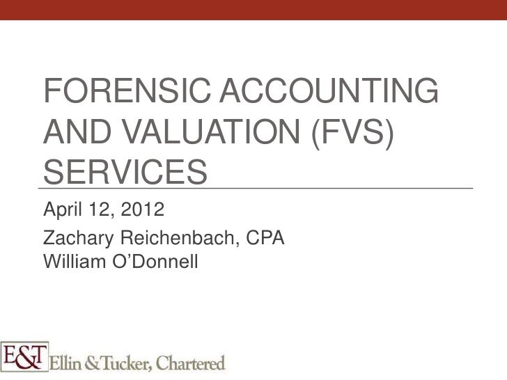 Forensic Accounting Topics and Issues