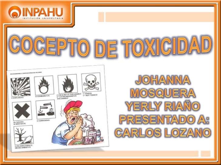 Los estudios de toxicidadconstituyen hoy día unaparte     muy     importantedentro del desarrollo de unnuevo fármaco      ...