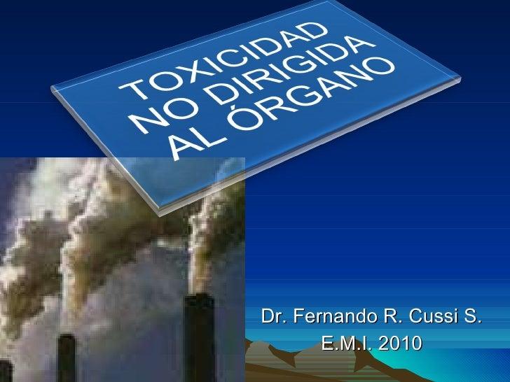 Dr. Fernando R. Cussi S. E.M.I. 2010