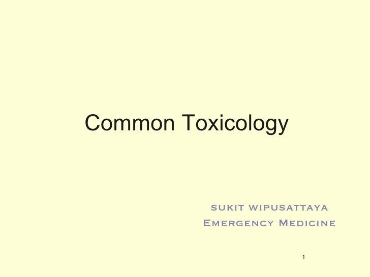 Common Toxicology sukit wipusattaya Emergency Medicine