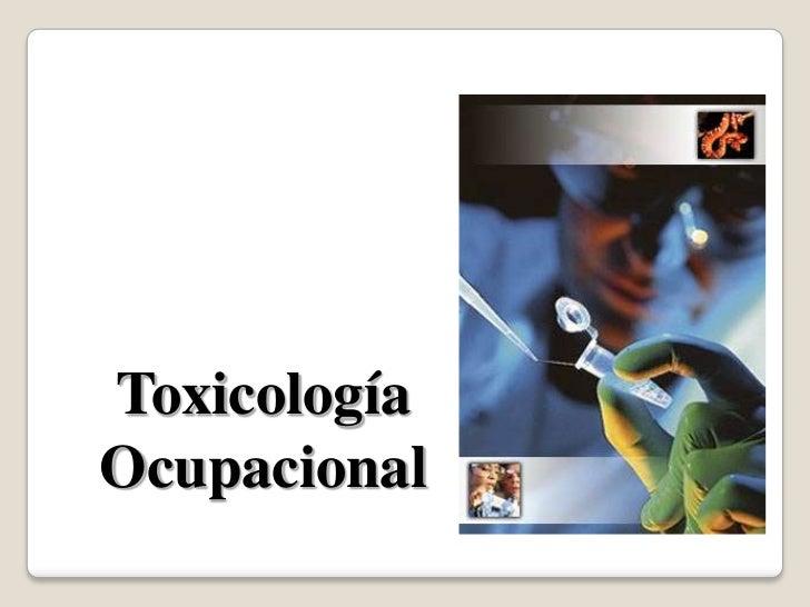 ToxicologíaOcupacional