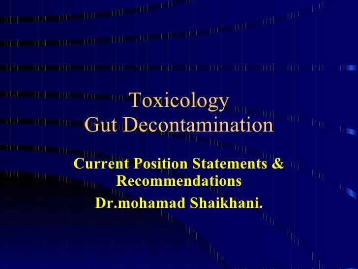 Toxicology Gut Decontam.