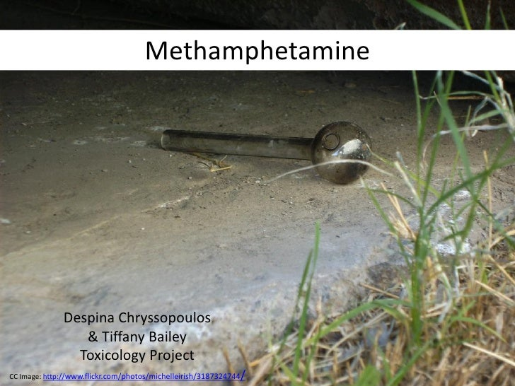 Meth:  Hubbard Spring 2012 CIF: Unit 7-Drugs and Toxicology Project