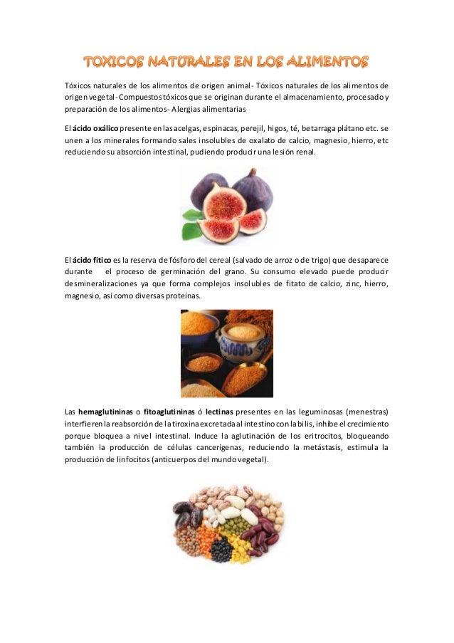 Tóxicos naturales de los alimentos de origen animal- Tóxicos naturales de los alimentos de origenvegetal- Compuestostóxico...