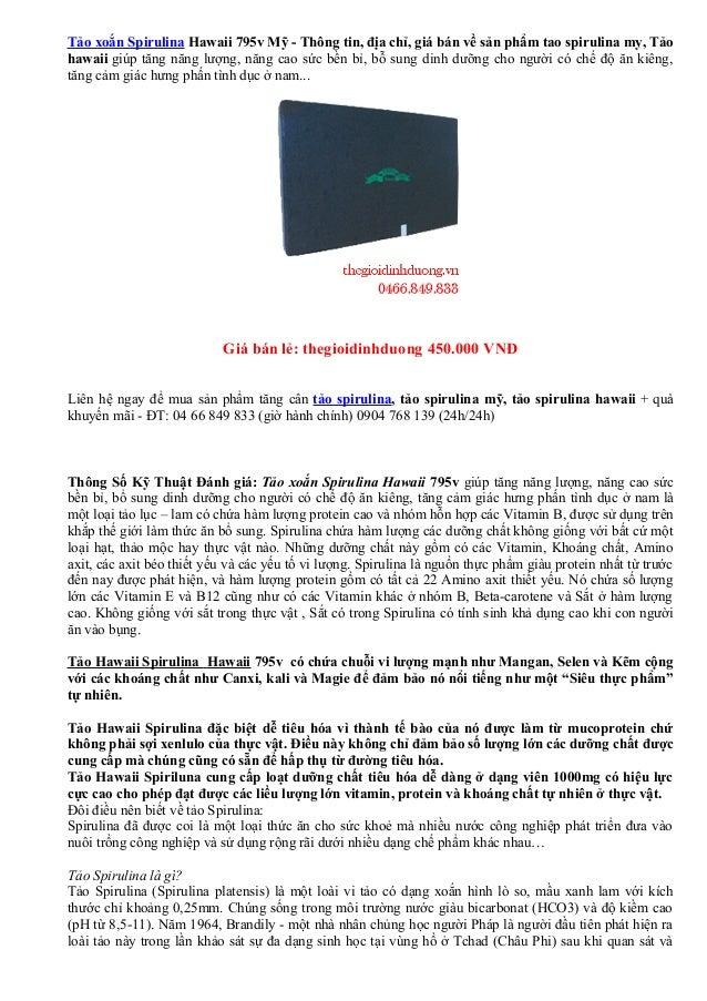 Tảo xoắn Spirulina Hawaii 795v Mỹ - Thông tin, địa chỉ, giá bán về sản phẩm tao spirulina my, Tảohawaii giúp tăng năng lượ...
