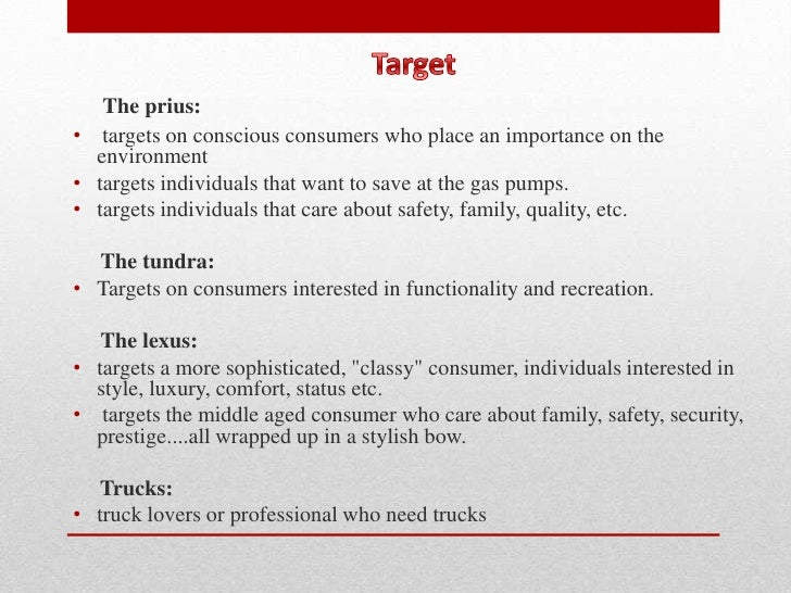 marketing plan for toyota prius essay Free essays on outline the major macro environmental factors demographic economic natural demographic economic natural technological political and cultural that have affected the introduction and sales of the toyota prius how has toyot essays and new product marketing plan.