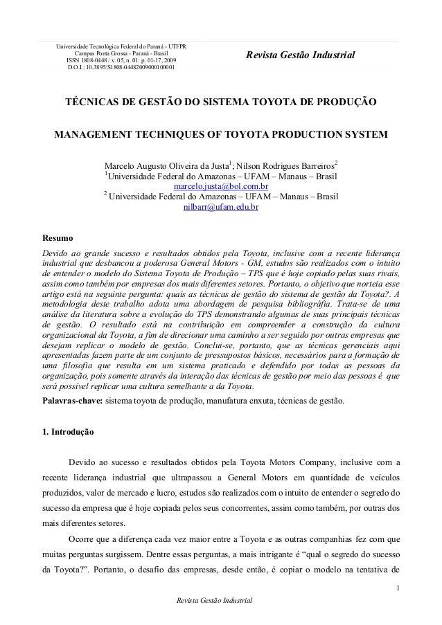 TÉCNICAS DE GESTÃO DO SISTEMA TOYOTA DE PRODUÇÃO MANAGEMENT TECHNIQUES OF TOYOTA PRODUCTION SYSTEM