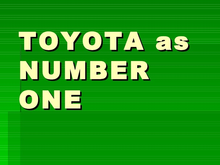 Toyota As Number One