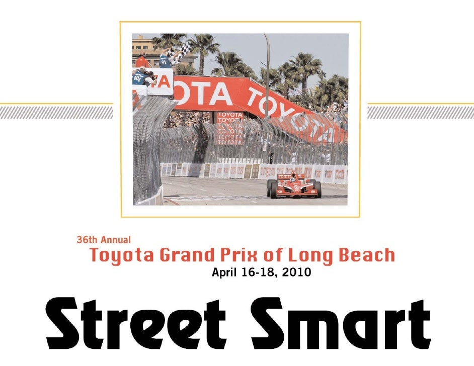 Toyota Grand Prix Of Long Beach Overview