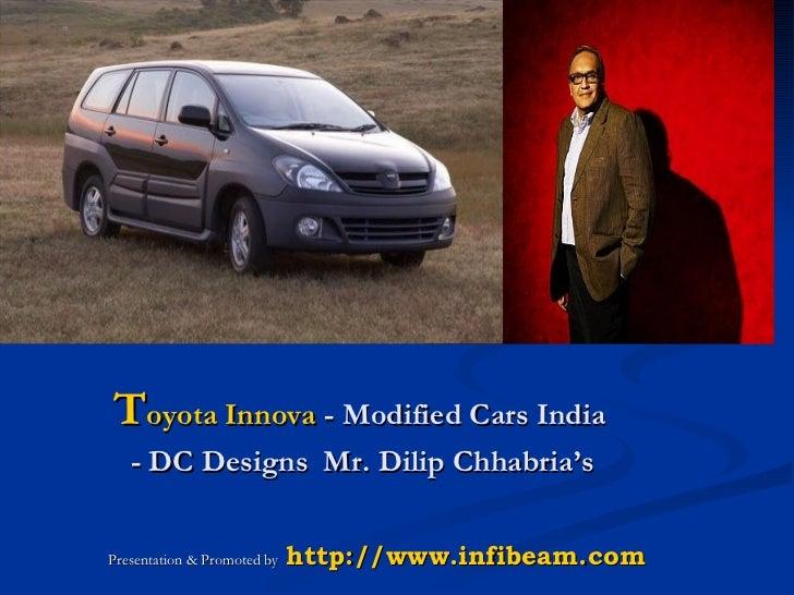 Toyota Innova - Desginer Car India - Dilip Chhabria - DC-Design