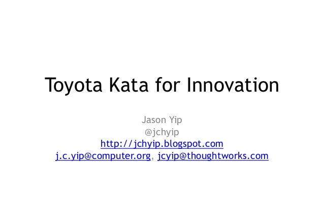Toyota Kata for Innovation