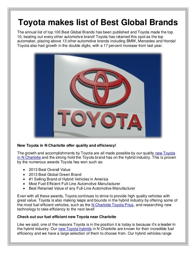 Toyota makes list of Best Global Brands The annual list of top 100 Best Global Brands has been published and Toyota made t...