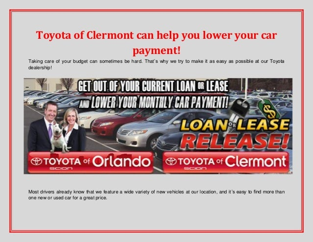 Toyota of Clermont can help you lower your car payment! Taking care of your budget can sometimes be hard. That's why we tr...