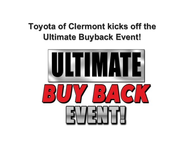 Toyota of Clermont kicks off the Ultimate Buyback Event!