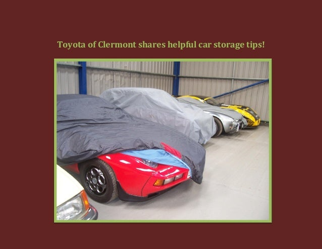 Toyota of Clermont shares helpful car storage tips!