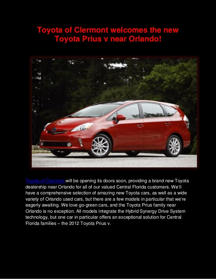 Toyota of Clermont welcomes the new         Toyota Prius v near Orlando!Toyota of Clermont will be opening its doors soon,...