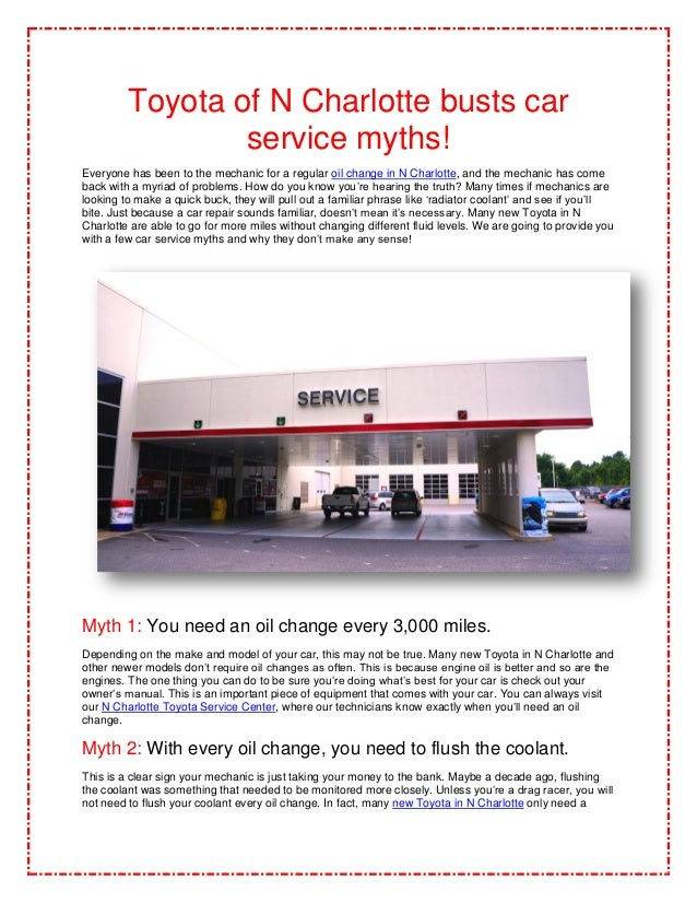 Toyota of N Charlotte busts car                 service myths!Everyone has been to the mechanic for a regular oil change i...