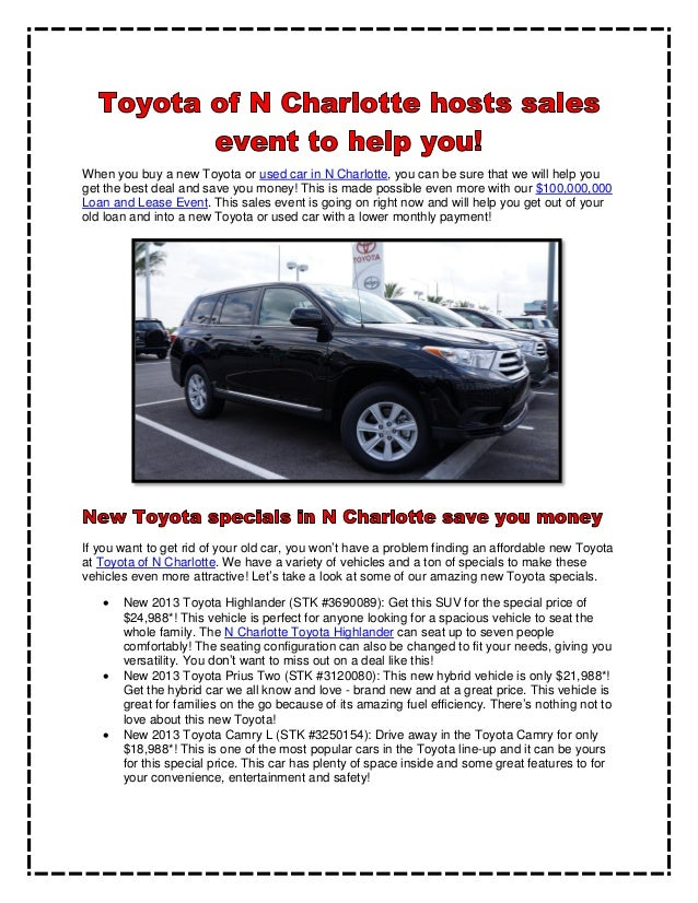 Toyota of N Charlotte hosts sales event to help you