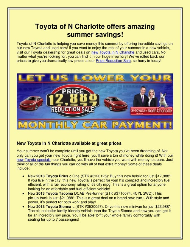 Toyota of N Charlotte offers amazing summer savings! Toyota of N Charlotte is helping you save money this summer by offeri...