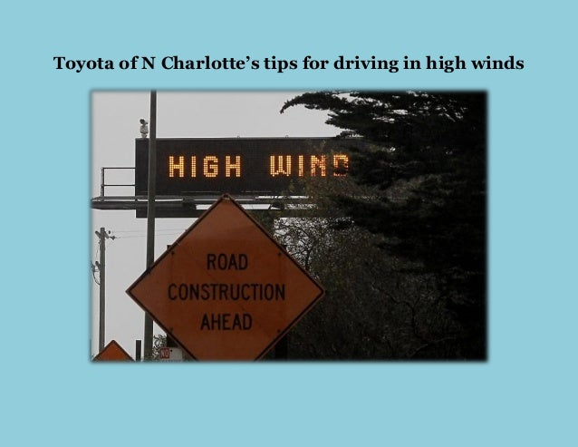 Toyota of N Charlotte's tips for driving in high winds