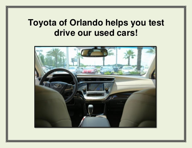 Toyota of orlando helps you test drive our used cars
